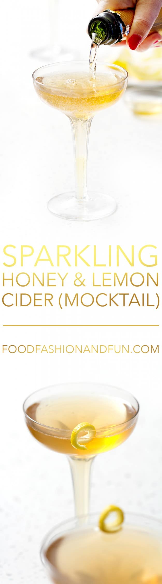 Sparkling Lemon and Honey Cider (mocktail) \ Food Fashion and Fun