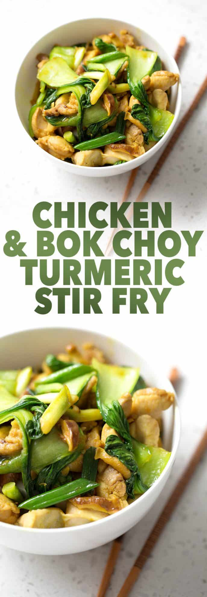 bowls of stir fry on white background with the words chicken and bok choy turmeric stir fry