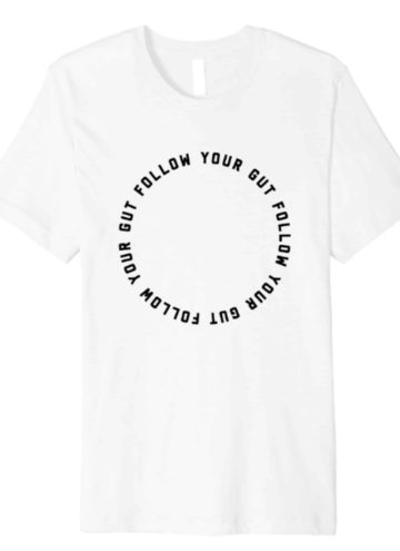 'Follow Your Gut' T-Shirt Fundraiser to Support Terry Wahls MD Research Fund