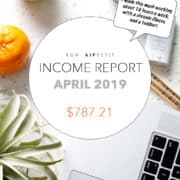 Blog Income: Monthly Income Report for April 2019