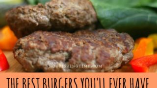 The Best Burgers You'll Ever Have (GAPS & Paleo friendly!)