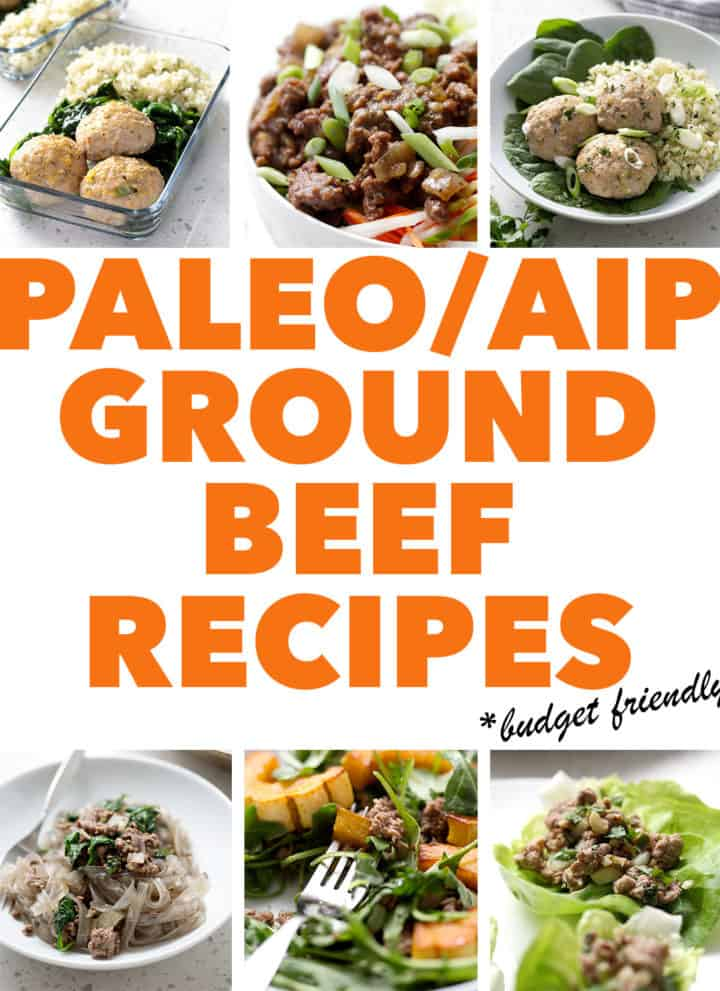 pics of food plus the text paleo aip ground beef recipes