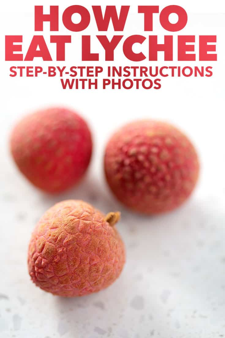 How to eat lychee with step by step photo instructions