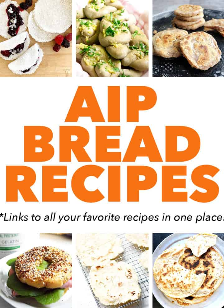 pictures of bread with text aip bread recipes
