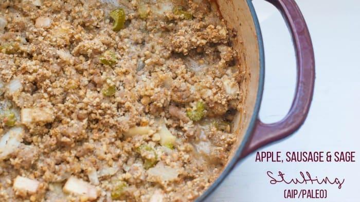 Apple, Sausage and Sage Stuffing (AIP/Paleo) - AIP Sisterhood