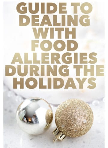 ornaments in foreground with guide to dealing with food allergies during the holidays text