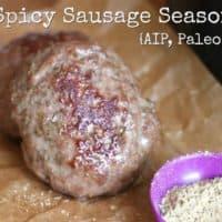 Sweet & Spicy Sausage Seasoning {AIP, Paleo}
